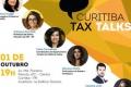 Curitiba Tax Talks - 1 de outubro de 2018